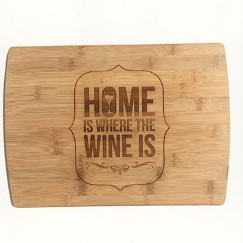 Wine Lover's Home Cutting Board- Laser Engraved- Kitchen Art, Engraved Wood Bamboo Kitchen Decor, Geekery