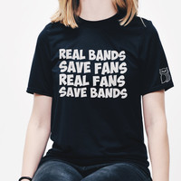 Real Bands Save Fans Real Fans Save Bands T-Shirt