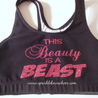 This Beauty is a Beast Cotton Sports Bra by SparkleBowsCheer