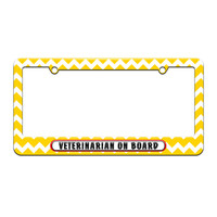 Veterinarian On Board - License Plate Tag Frame - Yellow Chevrons Design