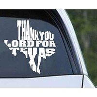 Thank You Lord For Texas State Outline Die Cut Vinyl Decal Sticker