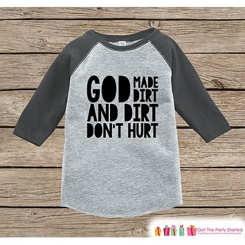 Funny Kids Shirt - God Made Dirt - Messy Kids Funny Onepiece or T-shirt - Play Outdoors Shirt - Boys or Girls Grey Raglan - Kids Gift Idea