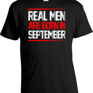 Personalized Birthday Gift Ideas For Him Month Funny T Shirt Bday Present Real Men