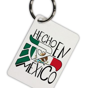 Hecho en Mexico Design - Mexican Flag Aluminum Keyring Tag by TooLoud