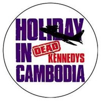 Dead Kennedys Button - Holiday In Cambodia