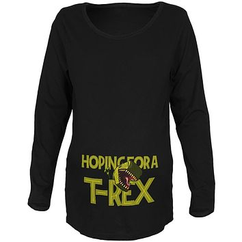 We're Hoping for a T-Rex Funny Cute Maternity Soft Long Sleeve T Shirt