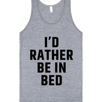 I'D RATHER BE IN BED TANK TOP IDE07222238