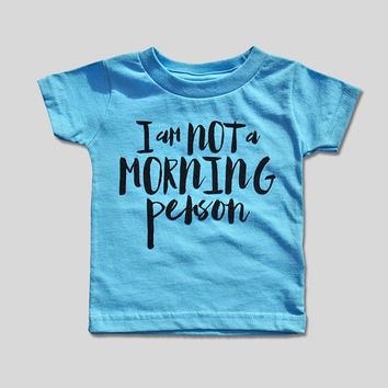 I Am Not a Morning Person Shirt Baby Shower Gift Unisex Baby Clothes Baby Girl Shirt Hipster Baby Clothes Baby Gift Aqua and Black