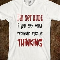 I'm Not Rude Fun T Shirt