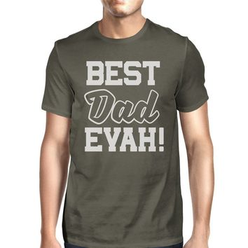 Best Dad Ever Graphic Shirt For Dad Birthday Gifts Dark Gray Cotton