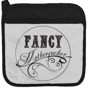 Fancy MFerPotholder By Twisted Wares