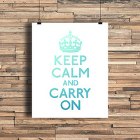 Keep Calm and Carry On Ombre Blue - Art Print - Quote - Typography Art - Home Office Decor - Housewarming Gift  - Dorm Room Decor - College