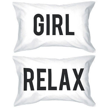 Bold Statement Pillowcases 300T-Count Standard Size 21 x 30 - Girl Relax