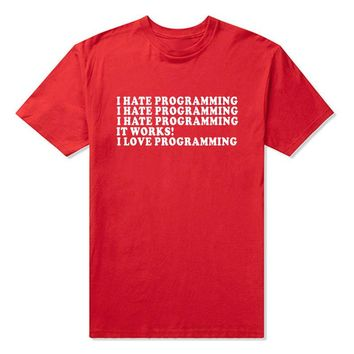 Hate Love PROGRAMMING Computer Programmer Coding Unisex T-Shirt