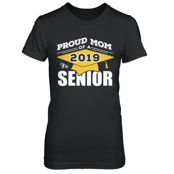 Class Of 2019 Proud Mom Of A 2019 Senior