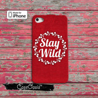 Stay Wild Quote Flower Crest Wreath Red Tumblr Inspired Cute iPhone 4 and 4s Case and iPhone 5 and 5s and 5c Case iPhone 6 and 6 Plus +