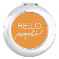 """Hello Pumpkin"" Orange Round Compact Mirror"