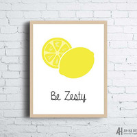 Be Zesty Lemon Printable Wall Art | Yellow Lemon Kitchen Wall Decor | Illustrated Lemon Printable Home Decor | Kitchen Printable Instant Art