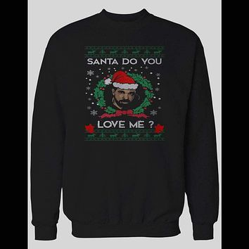 "DRAKE ""SANTA DO YOU LOVE ME"" CHRISTMAS SWEATER"