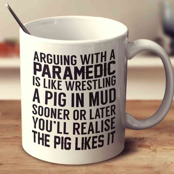 Arguing With A Paramedic