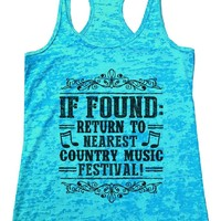 IF FOUND: RETURN TO NEAREST COUNTRY MUSIC FESTIVAL! Burnout Tank Top By Funny Threadz