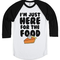 I'm Just Here For The Food-Unisex White/Black T-Shirt