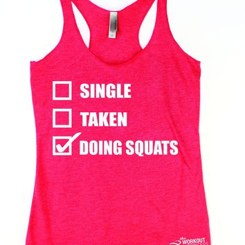 Single taken doing squats , Funny squat tank for women