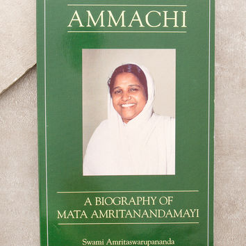Ammachi: A Biography