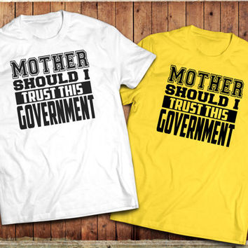Pink Floyd inspired, Mother Should I Trust this Government, song lyrics, T-Shirt, the Wall