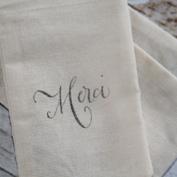 10 Hand stamped muslin favor bags - MERCI - Thank You gift, Wedding favors - Gift bags, party supplies