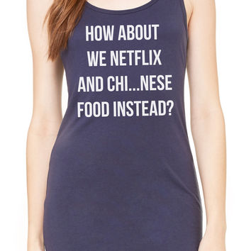 How About We Netflix And Chinese Food Instead - Women's Jersey Tank Dress