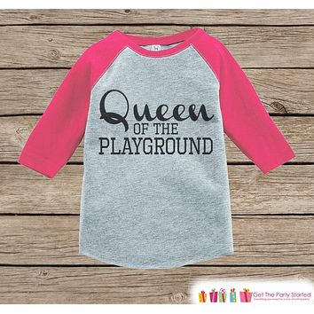 Girls School Outfit - Queen of the Playground Tshirt - Pink Raglan - Humorous Kids Tee - Kindergarten, Preschook, Pre-K - Funny School Top