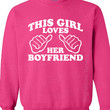 This Girl Loves Her Boyfriend Sweatshirt by signaturetshirts