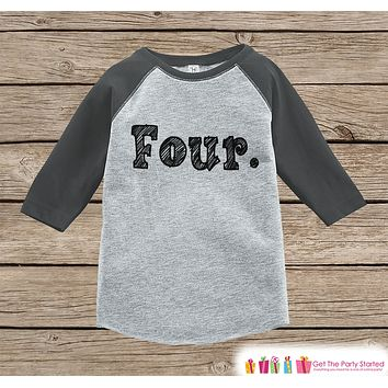 Four Year Old Birthday Shirt