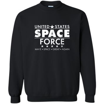 United States Space Force - Make Space Great Again Printed Crewneck Pullover Sweatshirt