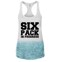 Six Pack in Progress Ombre Burnout Racerback Tank - Great For Gym - Great Motivation
