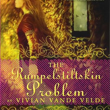The Rumpelstiltskin Problem Reprint