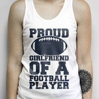Proud Girlfriend of a Football Player on a White Unisex Tank Top