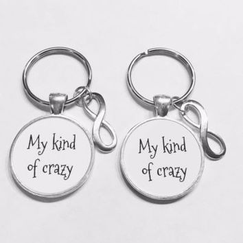 My Kind Of Crazy Bff Best Friends Sister Mother Daughter Gift Keychain Set
