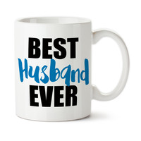 Best Husband Ever, Blue and Black, Valentine's Day, Anniversary Gift, Typography, I Love My Husband, Coffee Mug, Coffee Cup, Tea Cup