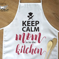 Keep Calm Mom is in the Kitchen | Mother's Day Gift | Kitchen Apron | Cooking Apron | Baking Apron | Personalized Apron | Chef's Apron