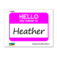 Heather Hello My Name Is Sticker