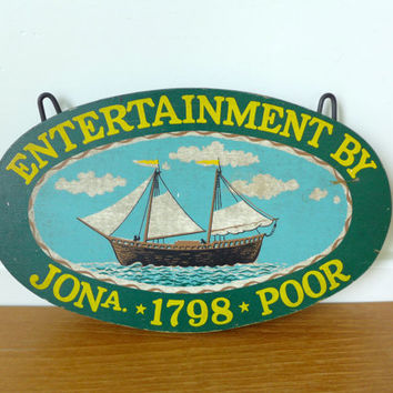 Yorkcraft Inc., oval wood tavern sign of early America, Entertainment by JonA Poor 1798