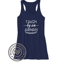 Taken by an Airman Air Force Racerback Tank Top, Air force wife tank, Air force workout, Air force girlfriend shirt, Air force clothing
