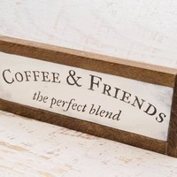 Coffee and Friends Rustic Wood Sign