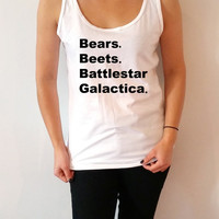 Bears, Beets, Battlestar Galactica Tv Show Unisex  Tank Top for womens Tumblr  Sassy and Funny Girl  sleeveless gift  cute the office
