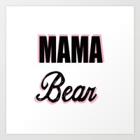 Mama Bear to Baby Girl Art Print by Love Lunch Liftoff
