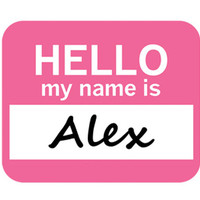 Alex Hello My Name Is Mouse Pad - No. 1