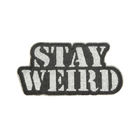 Stay Weird Glitter Patch