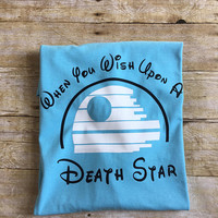 Death Star Shirt, When You Wish Upon A Death Star, Disney Shirts, Family Disney Shirts, Star Wars Shirts, Funny Disney Shirts, Disney World